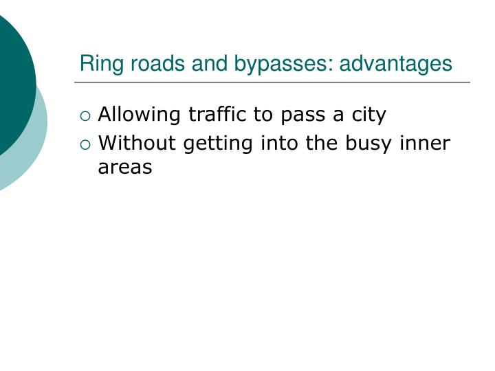 Ring roads and bypasses: advantages