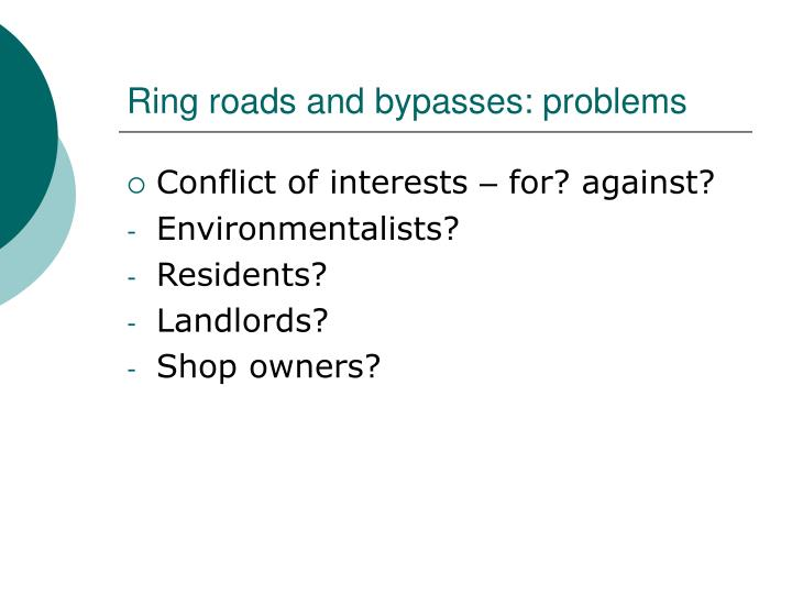 Ring roads and bypasses: problems