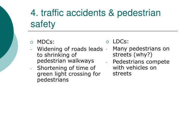 4. traffic accidents & pedestrian safety