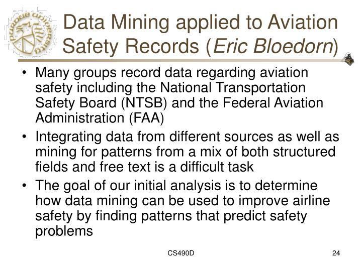Data Mining applied to Aviation Safety Records (