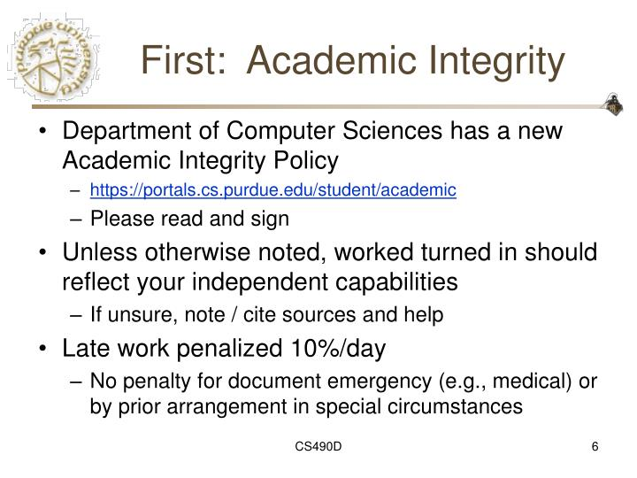 First:  Academic Integrity