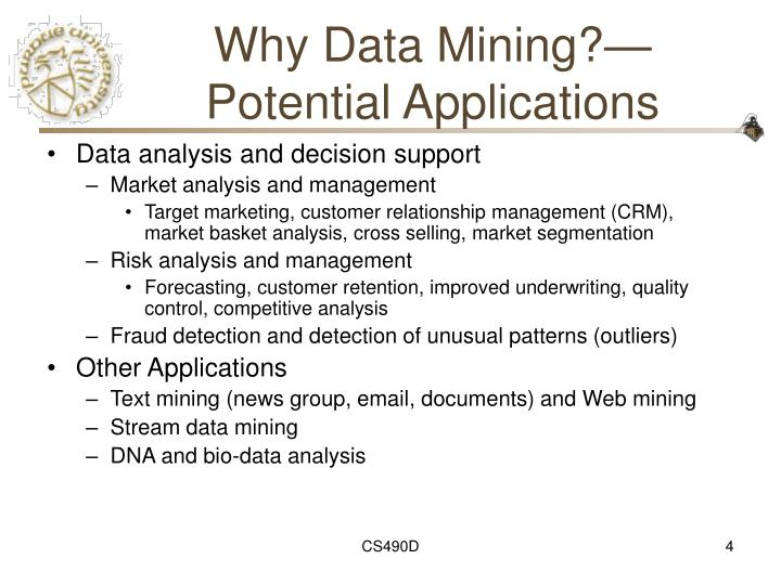 Why Data Mining?—Potential Applications
