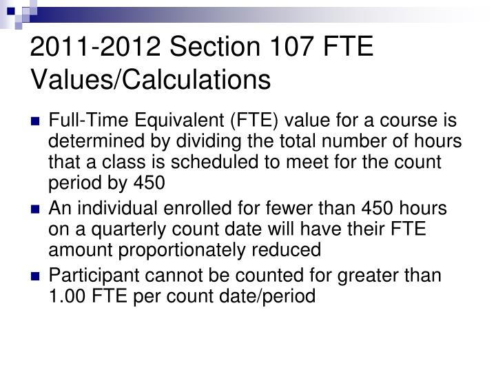 2011-2012 Section 107 FTE Values/Calculations
