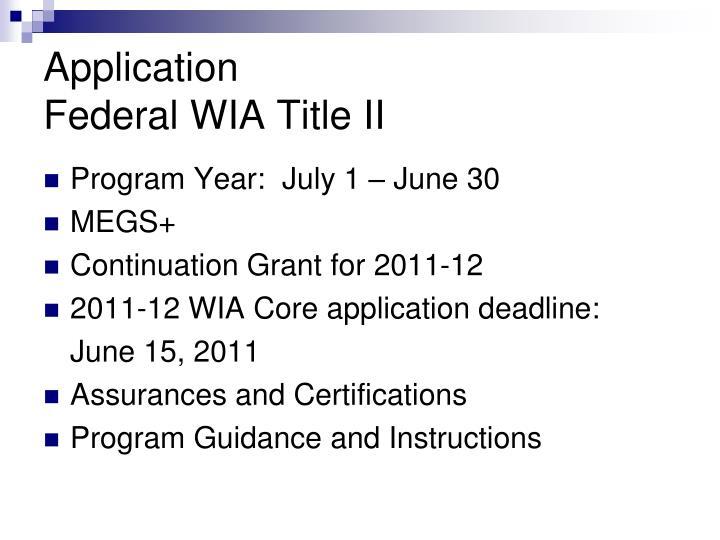Program Year:  July 1 – June 30
