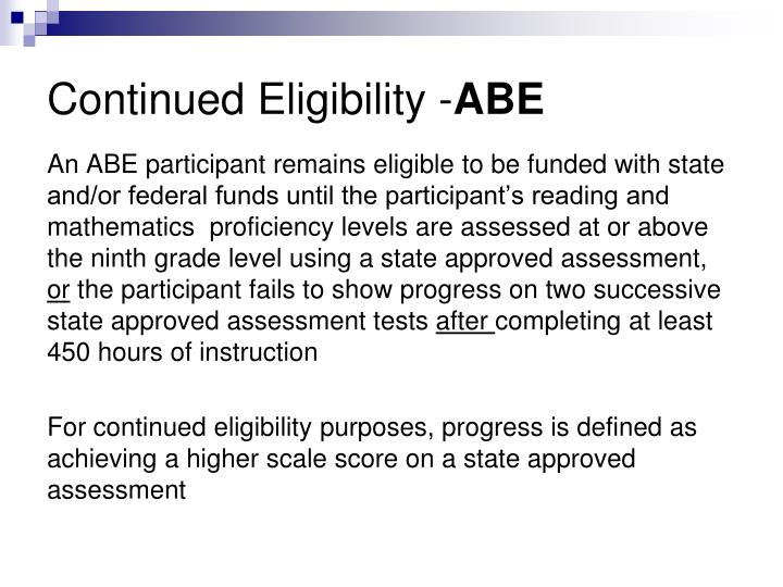 Continued Eligibility -