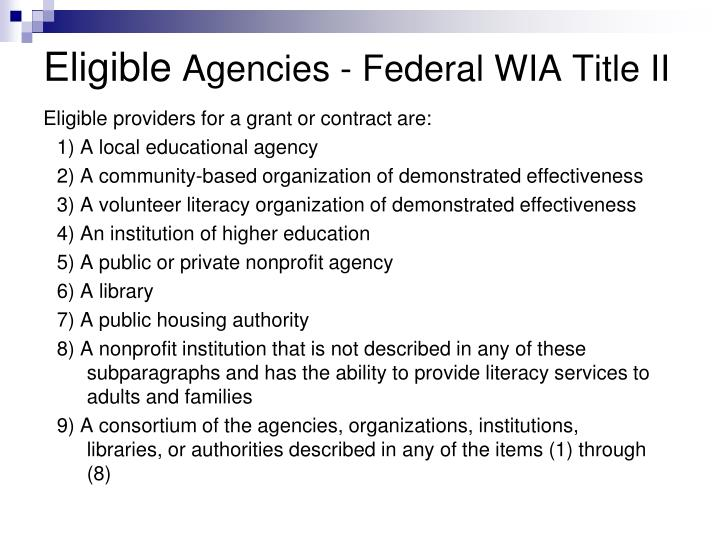 Eligible providers for a grant or contract are: