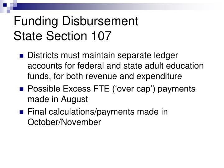 Districts must maintain separate ledger accounts for federal and state adult education funds, for both revenue and expenditure