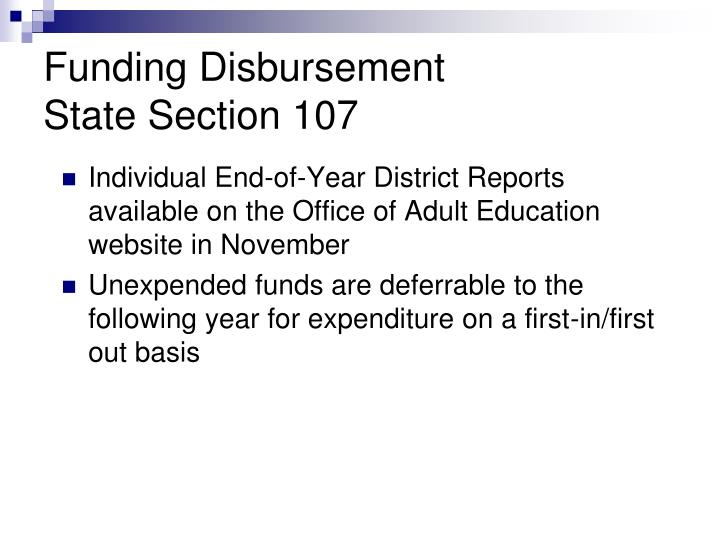 Individual End-of-Year District Reports available on the Office of Adult Education website in November