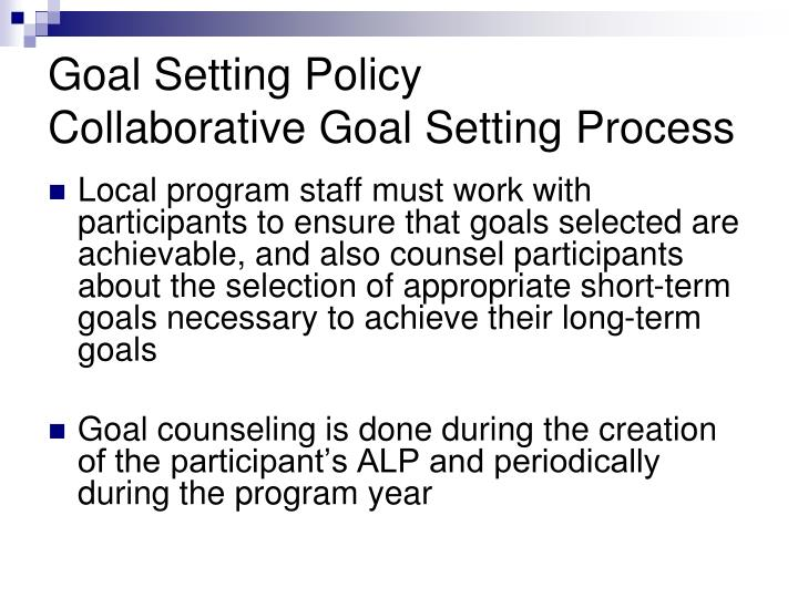 Goal Setting Policy