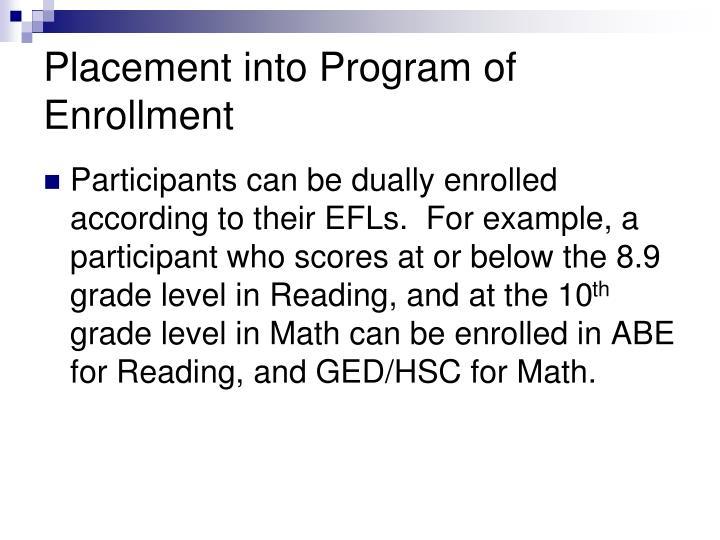 Placement into Program of Enrollment