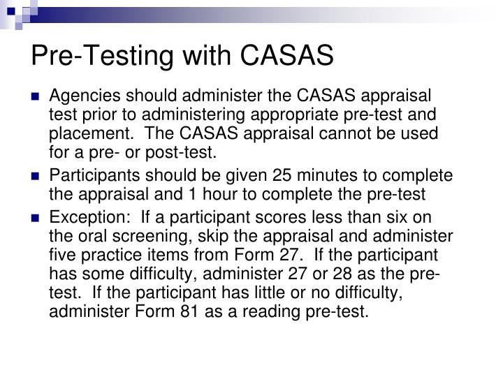 Pre-Testing with CASAS