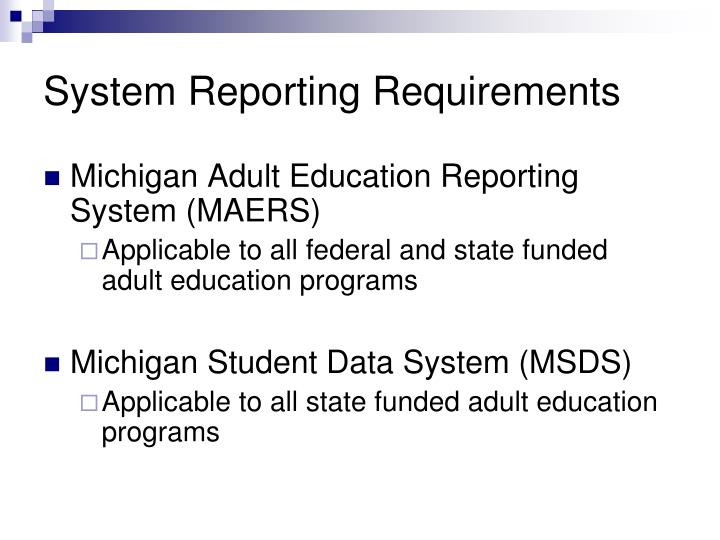 System Reporting Requirements