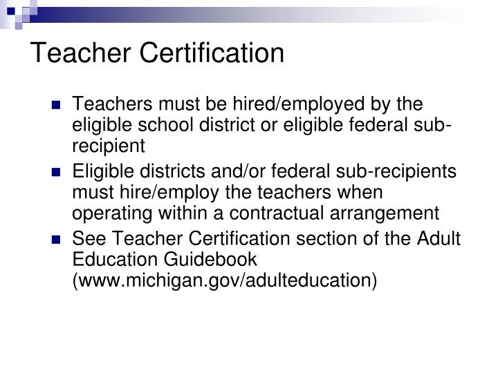 Teachers must be hired/employed by the eligible school district or eligible federal sub-recipient