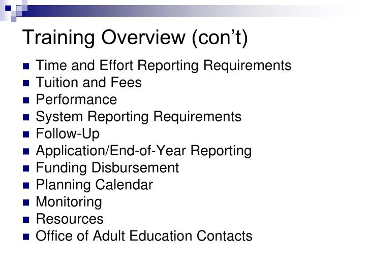 Training Overview (con't)
