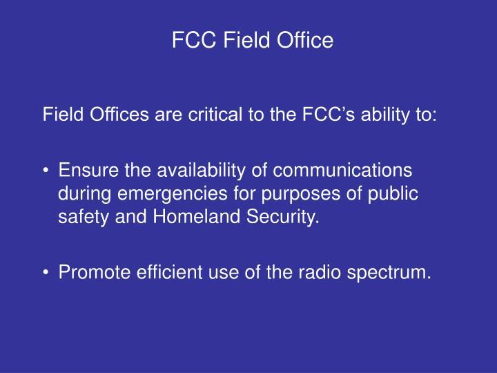 FCC Field Office