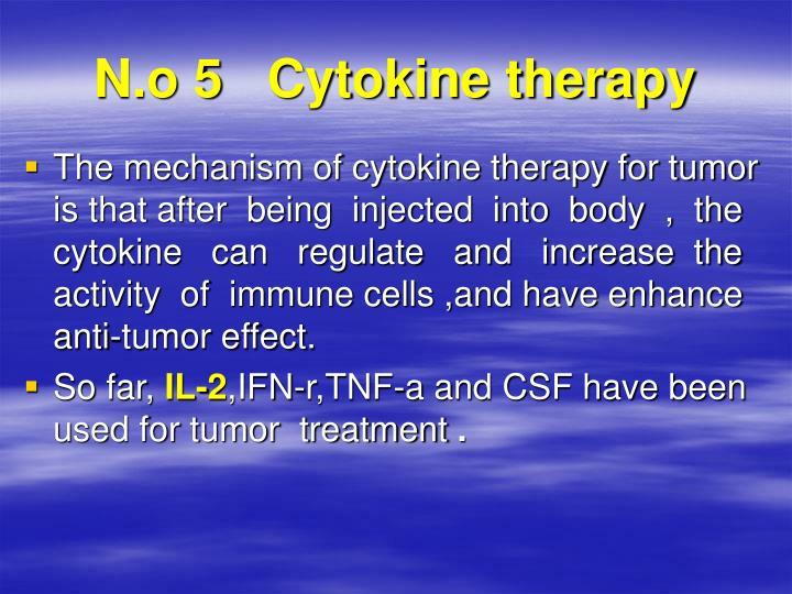 N.o 5   Cytokine therapy