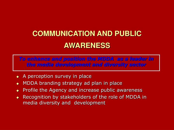 COMMUNICATION AND PUBLIC AWARENESS