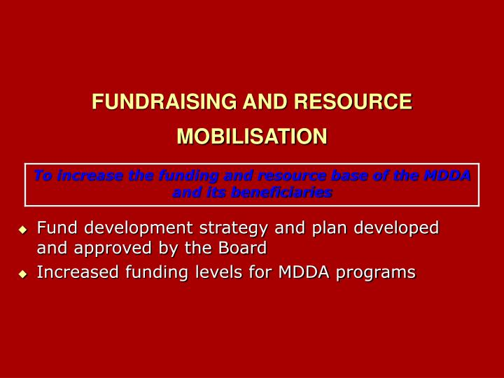 FUNDRAISING AND RESOURCE MOBILISATION