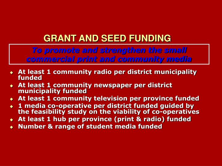 GRANT AND SEED FUNDING