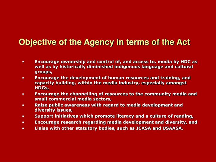 Objective of the Agency in terms of the Act