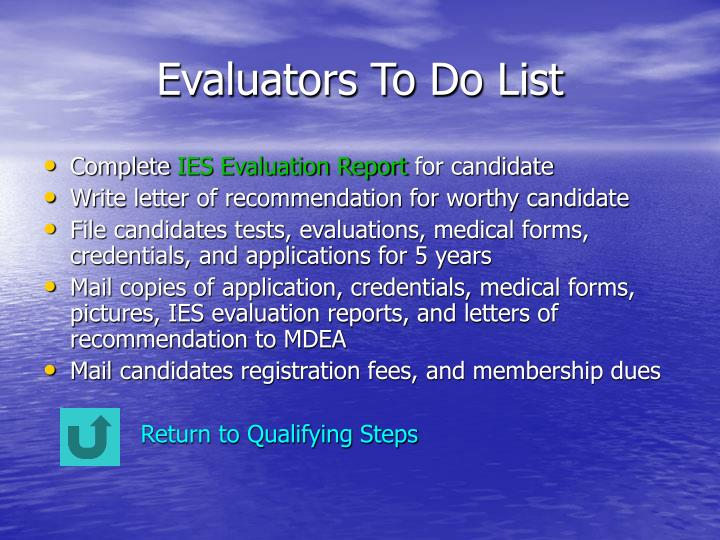 Evaluators To Do List