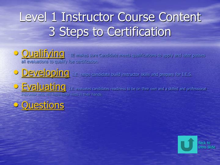 Level 1 instructor course content 3 steps to certification