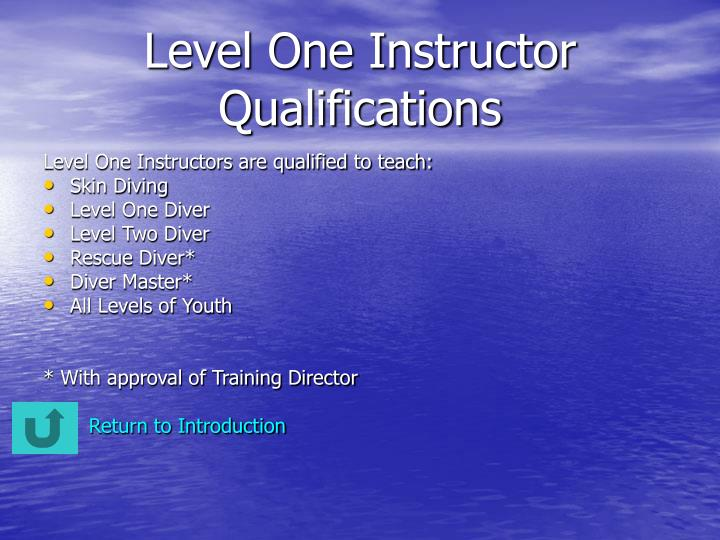 Level One Instructor Qualifications