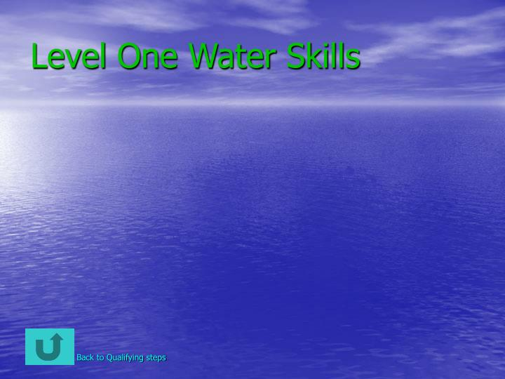 Level One Water Skills