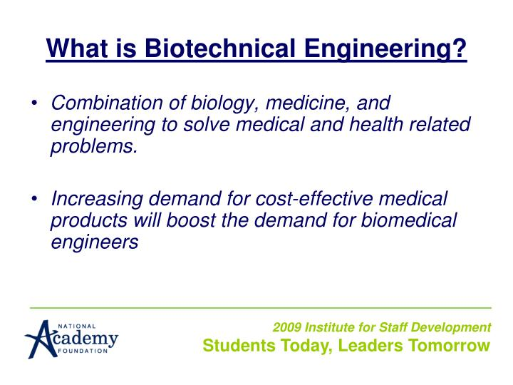 What is Biotechnical Engineering?
