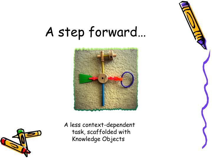 A step forward…