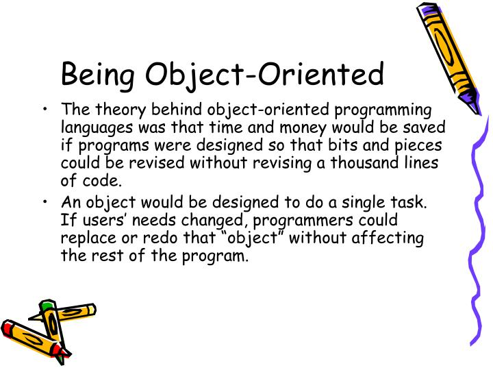 Being Object-Oriented