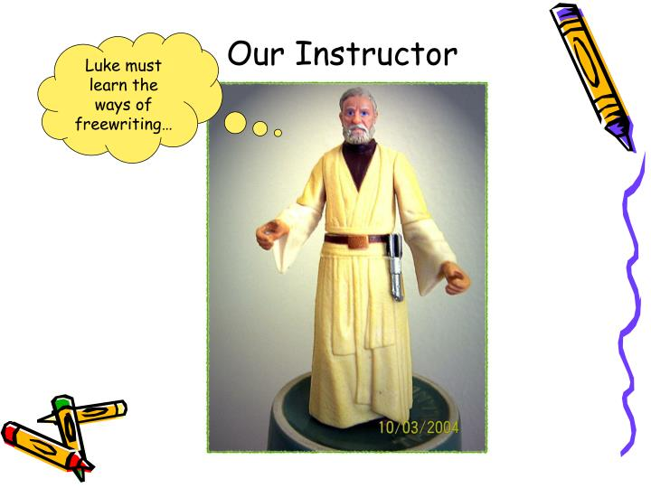 Our Instructor