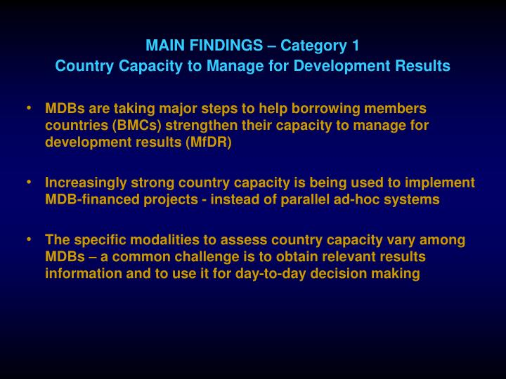 MAIN FINDINGS – Category 1