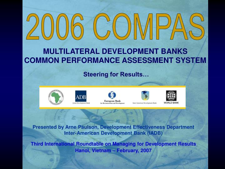 Multilateral development banks common performance assessment system steering for results