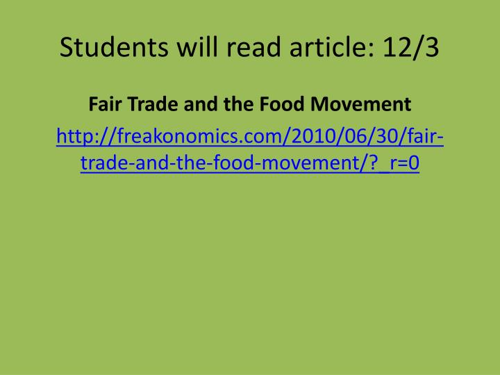 Students will read article: 12/3