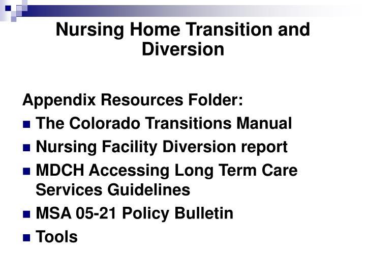 Nursing Home Transition and Diversion