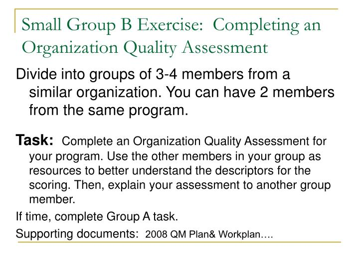 Small Group B Exercise:  Completing an Organization Quality Assessment