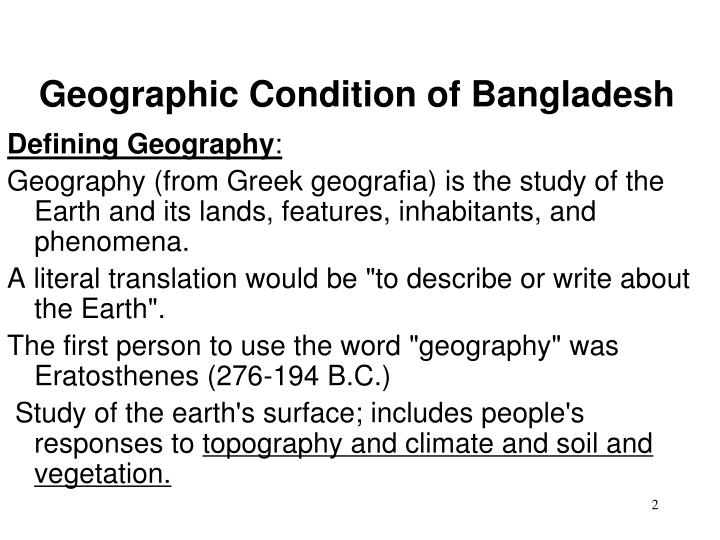 Geographic condition of bangladesh1