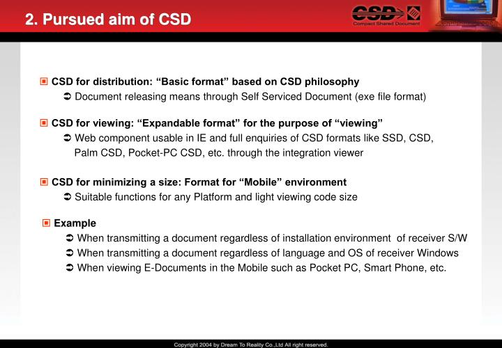 2. Pursued aim of CSD