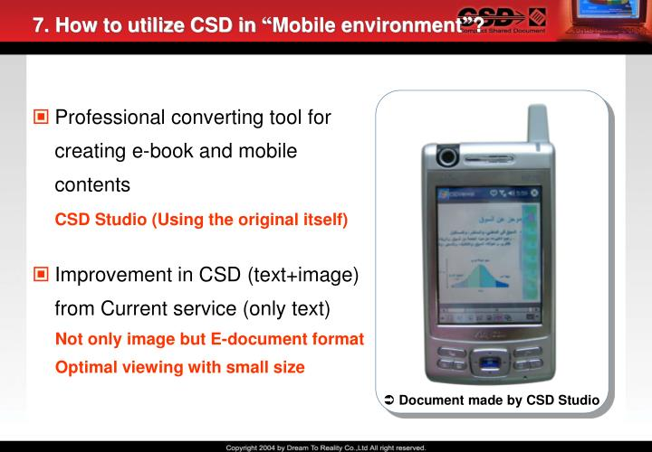 7. How to utilize CSD in