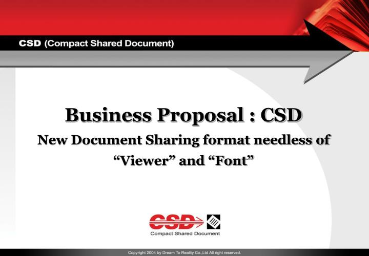Business proposal csd new document sharing format needless of viewer and font