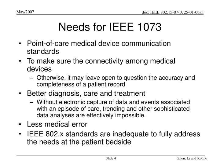 Needs for IEEE 1073