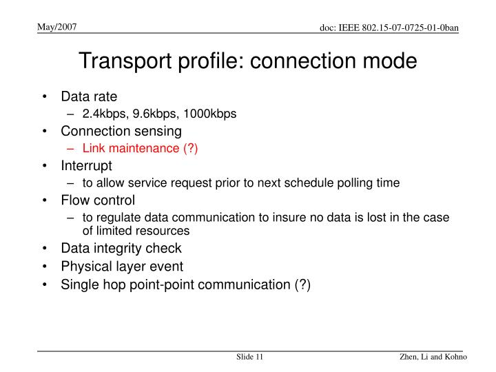 Transport profile: connection mode