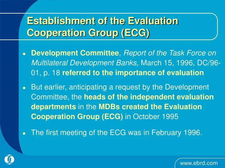 Establishment of the Evaluation Cooperation Group (ECG)
