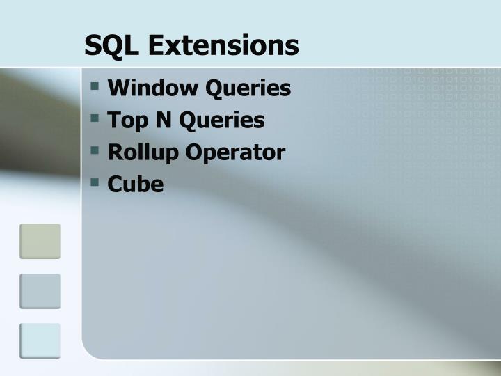 SQL Extensions
