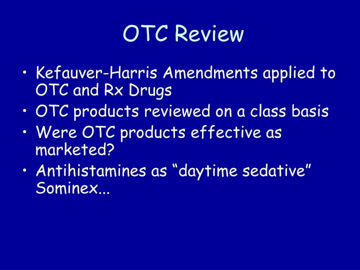 OTC Review