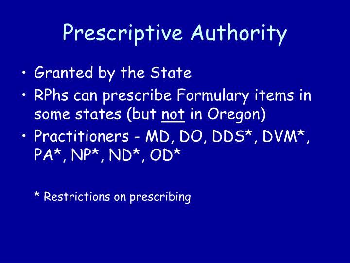Prescriptive Authority