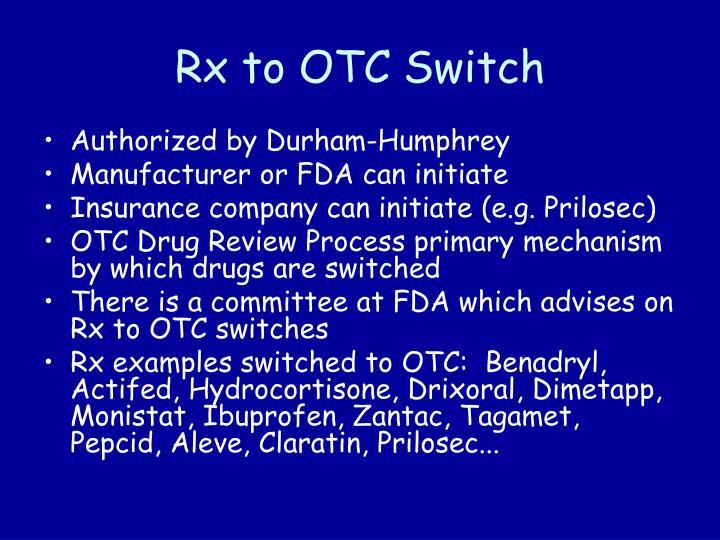 Rx to OTC Switch