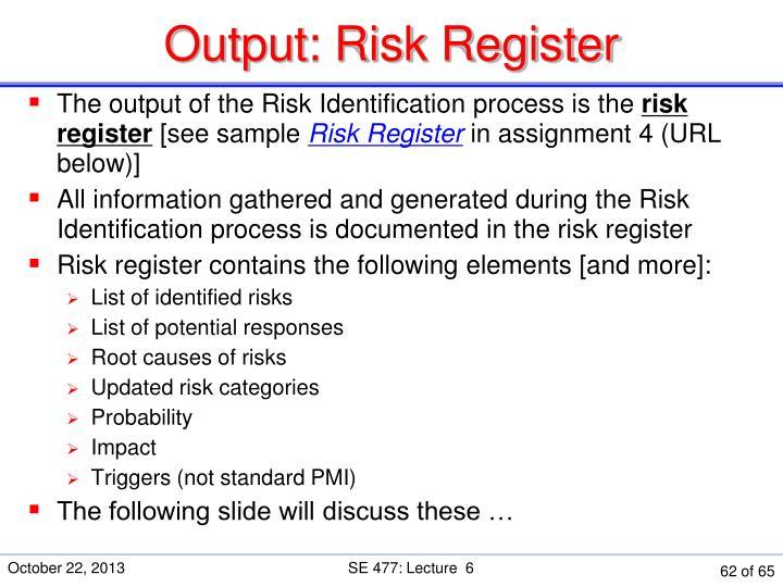 Output: Risk Register