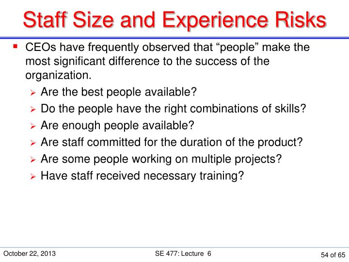 Staff Size and Experience Risks
